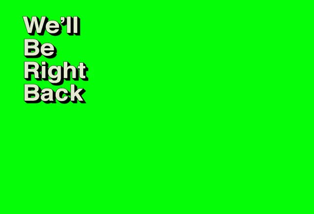 Watch and share We'll Be Right Back GIFs and Green Screen GIFs on Gfycat