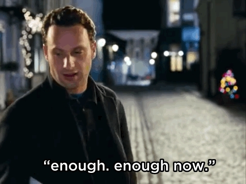 enough, love actually, actually GIFs