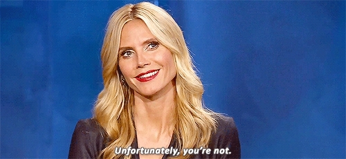heidi, heidi klum, lol he thought, model, my gifs, pr14, project runway, project runway 14, reality tv, supermodel, gifs by me GIFs