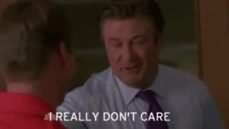 Watch and share Alec Baldwin GIFs and I Don't Care GIFs on Gfycat