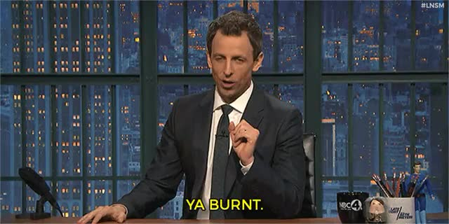 Watch and share Late Night With Seth Meyers GIFs and Burn GIFs on Gfycat
