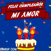 Watch and share Felíz Cumpleaños Mi Amor GIFs on Gfycat