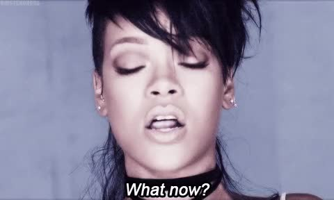 Watch What Now GIF on Gfycat. Discover more rihanna GIFs on Gfycat