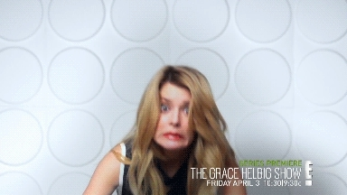 GraceHelbig, e!, e! network, funny, grace helbig, premiere, series, show, the grace helbig show, tv, tv show, weird, weirdo, We all know that Grace Helibig is a little weirdI mean just  GIFs