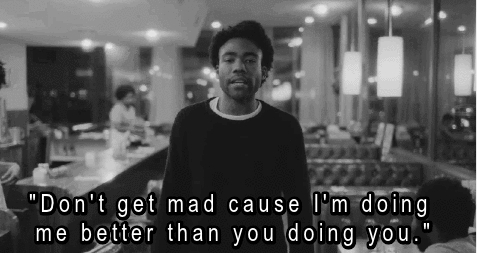 black, childish, childish gambino, don glover, donald glover, dope, fresh, grunge, haters, hip hop, hiphop, hipster, inspiration, inspirational, jealous, jealousy, life, motivation, motivational, moving on, music, music lyrics, music video, rap, rapper, song, song lyrics, swag, swagger, white,  GIFs