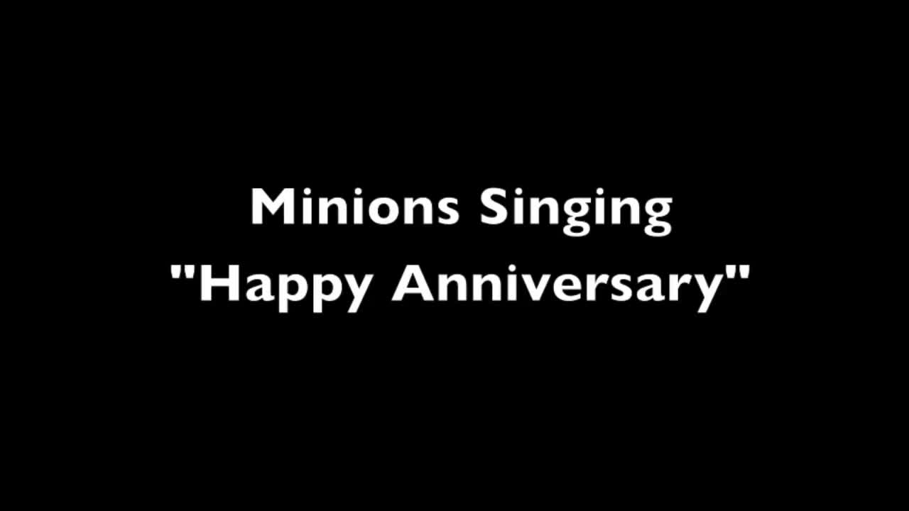 anniversary, happy anniversary, love, marriage, wedding, Minions happy  anniversary  song GIFs