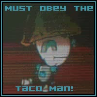 Obey the Taco Man
