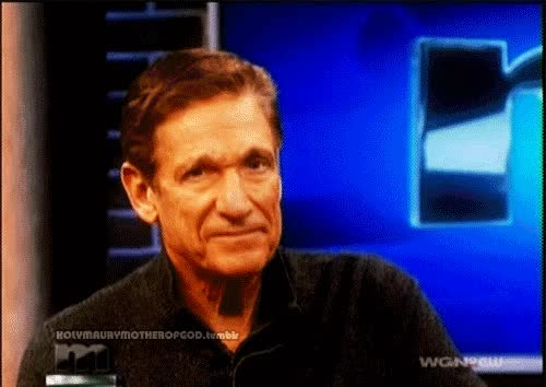 Watch and share Maury Povich GIFs on Gfycat