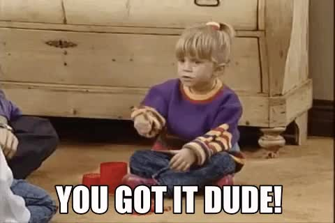 Watch this dude GIF on Gfycat. Discover more dude, full house, got it, michelle tanner GIFs on Gfycat