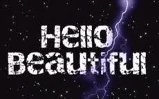 Watch and share Hello Beautiful Lightning GIFs on Gfycat