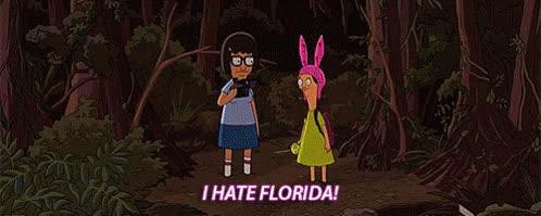 I Hate Florida! GIFs