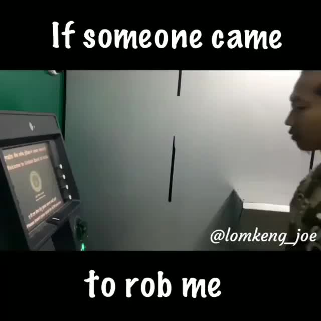 if someone came to rob me