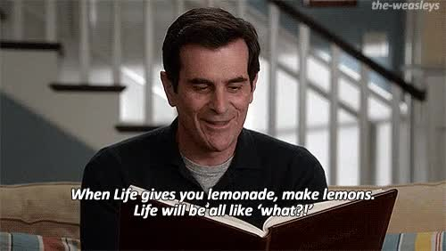 Watch When life gives you lemonade GIF on Gfycat. Discover more ty burrell GIFs on Gfycat
