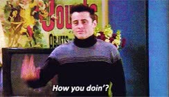 Watch joey how you doin GIF on Gfycat. Discover more related GIFs on Gfycat