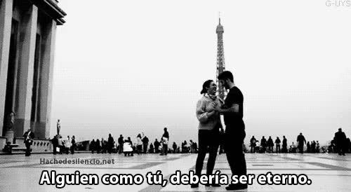 Watch and share Alguien, Amor, Eterno, Gif, Paris, Quotes, Spanish, Tu Y Yo, Tumblr GIFs on Gfycat