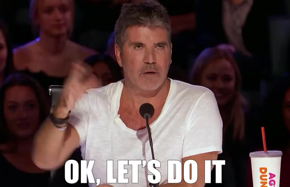 agt, america's, begin, bgt, cowell, do, finish, got, it, judge, let's, now, ok, simon, start, strict, talent, upset, with, OK, let's do it GIFs