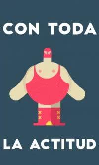 Watch and share Lucha Con Tuda La Actitud GIFs on Gfycat