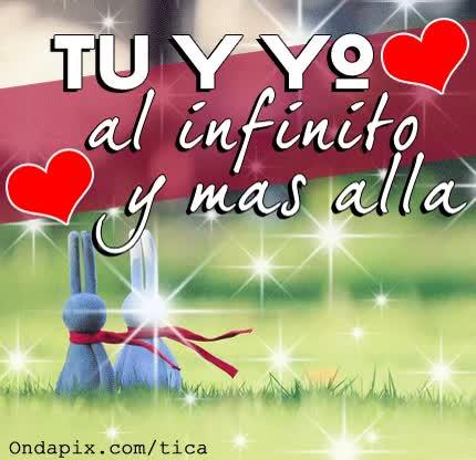Watch and share Tu Y Yo Al Infinito Y Mas Aya - Frases Para Facebook En Imagenes GIFs on Gfycat