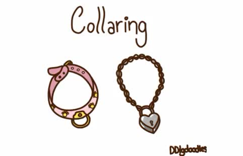 "Watch and share Futuresins: ""ddlgdoodles: ""ddlgdoodles: "" Ddlgdoodles: "" What Is Collaring? Different Collars Have Different Meanings. When You Hear ""collaring"", You Tend To Think Of The Ownership (mentioned Below)... GIFs on Gfycat"