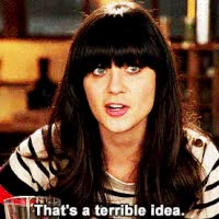 Watch this idea GIF on Gfycat. Discover more idea, terrible, zooey deschanel GIFs on Gfycat