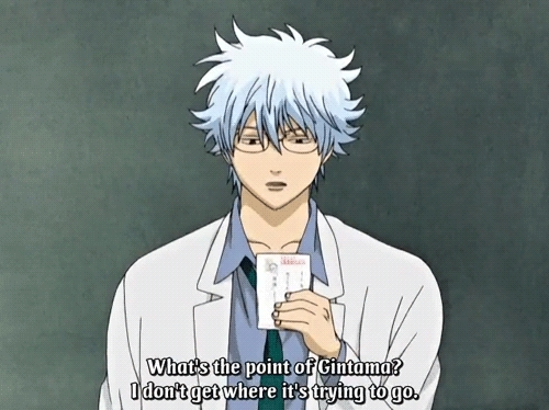anime, Not even the main character has faith Sakata Gintoki of GIFs