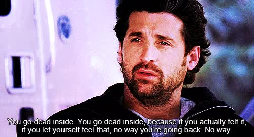 Watch you go dead inside | quotes, grey's anatomy and derek shepherd GIF on Gfycat. Discover more patrick dempsey GIFs on Gfycat