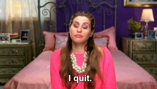 done, i quit, quit, Quit calling GIFs