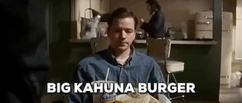 Watch big kahuna burger GIF on Gfycat. Discover more related GIFs on Gfycat