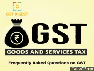 Watch and share GST FAQs GST Digest GIFs on Gfycat
