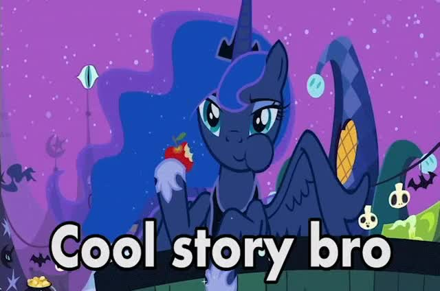 Watch and share Cool Story Bro GIFs and My Little Pony GIFs by Reactions on Gfycat