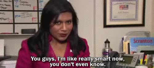 Watch and share Mindy The Office You Im Like Really Smart Now GIFs on Gfycat