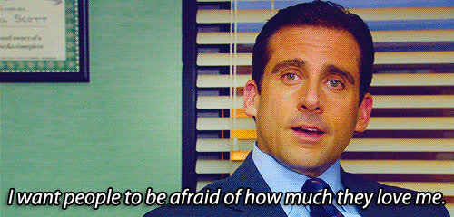love, michael scott, steve carell, the office, Michael Scott - want people to fear how much they love me GIFs