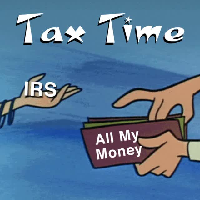 Watch and share Tax Day GIFs and Taxes GIFs by INTO ACT!ON on Gfycat