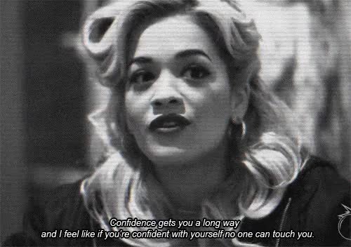 Watch and share Confidence GIFs and Rita Ora GIFs on Gfycat