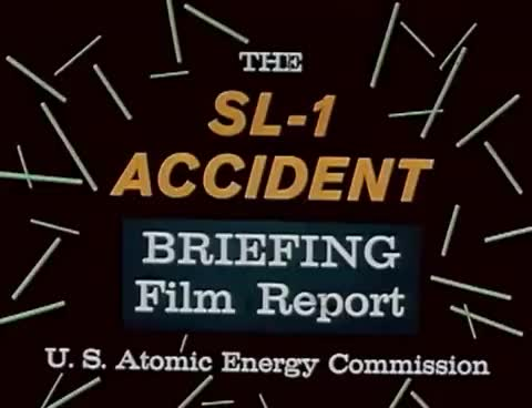 "Watch and share Nuclear Reactor Meltdown: ""SL-1 Accident Briefing Film Report"" 1961 AEC Atomic Energy Commission GIFs on Gfycat"