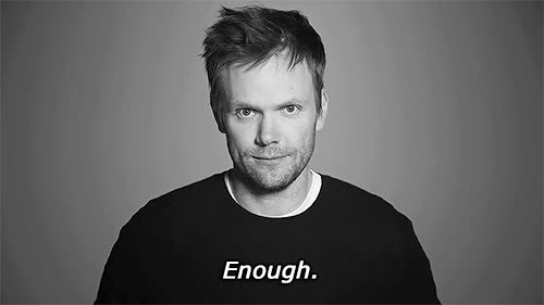 enough, joel mchale,  GIFs