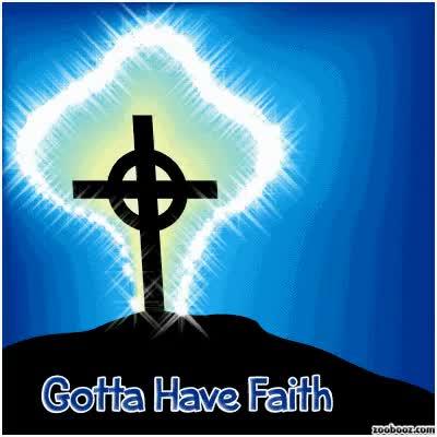 Watch and share Faith GIFs on Gfycat