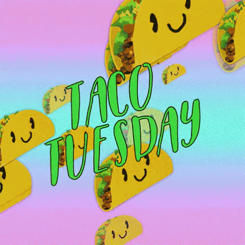 taco tuesday, tacos, tuesday, Taco Tuesday GIFs