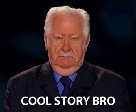 cool story bro, coolstorybro, Cool story bro GIFs