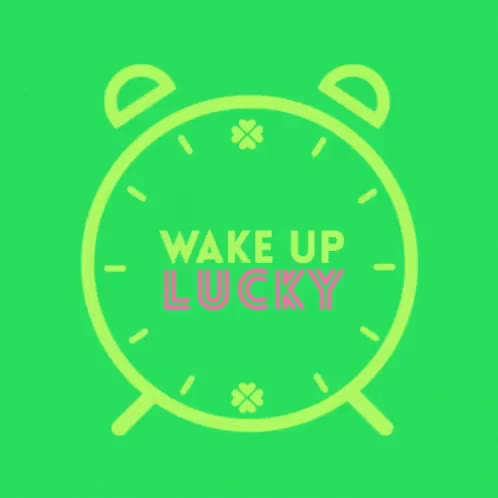 Watch and share Wake Up GIFs and Lucky GIFs on Gfycat