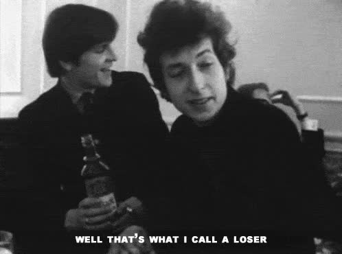 bob dylan, loser, Bob Dylan what I call a loser ANIMATED GIF - SpeakGif GIFs