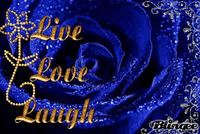 Watch and share Blue Rose Live Love Laugh GIFs on Gfycat