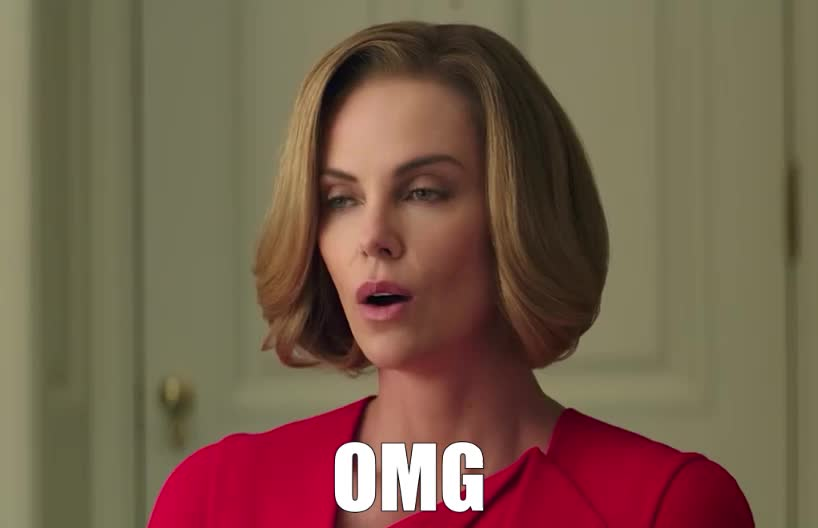 charlize, film, god, long, movie, my, new, no, oh, oh my god, omg, politician, regan, seth, shock, shot, surprise, theron, unbelievable, way, Charlize Theron - OMG GIFs
