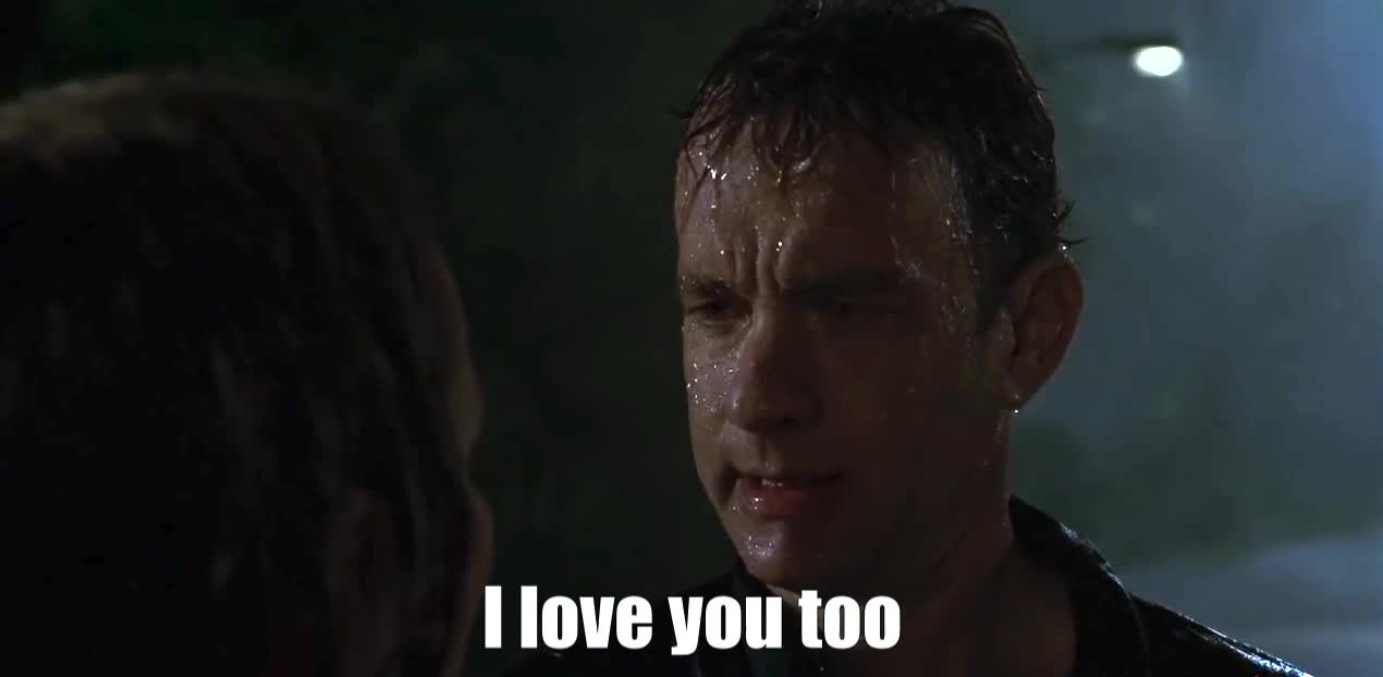I love you, Love, Tom Hanks I love you too, I love you too GIFs