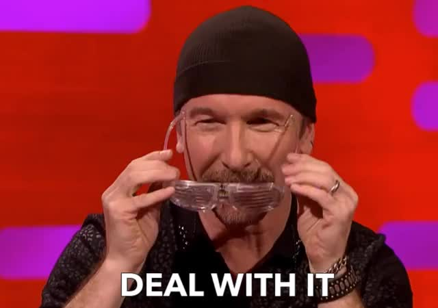 Watch this glasses GIF by GIF Queen (@ioanna) on Gfycat. Discover more DEAL WITH IT, bbc, cool, deal, deal with it, funny, graham, it, norton, show, sunglasses, u2, with GIFs on Gfycat
