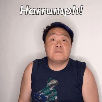 KimHuat, Singapore, mrbrown, Kim Huat Harrumph GIFs