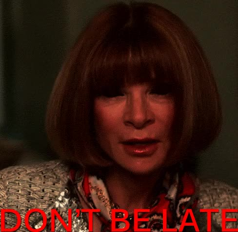 Watch Dont Be Late GIF on Gfycat. Discover more anna wintour GIFs on Gfycat