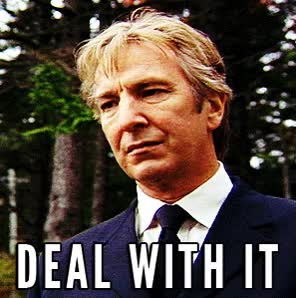 Watch and share Alan Rickman GIFs and Deal With It GIFs on Gfycat