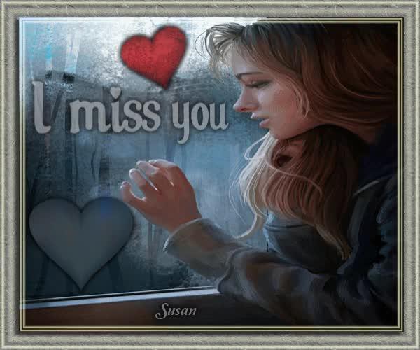 I Miss You Gif By Susan At Susanlu4esm Find Make Share Gfycat Gifs
