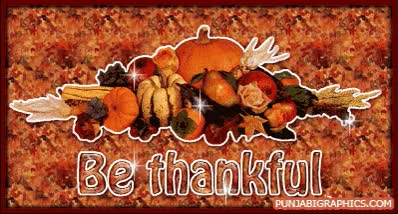 Watch Happy Thanksgiving: Be Thankful… GIF on Gfycat. Discover more related GIFs on Gfycat